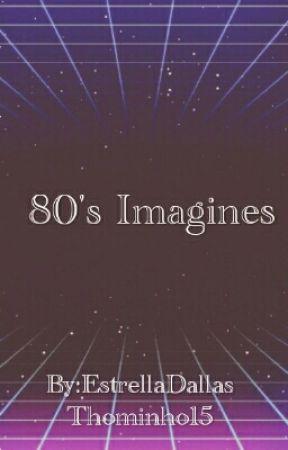 80's Imagines by EstrellaDallas