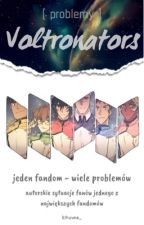 Problemy Voltronators by kogane_chan