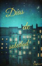 Dias de soledad  by AishaDavisH