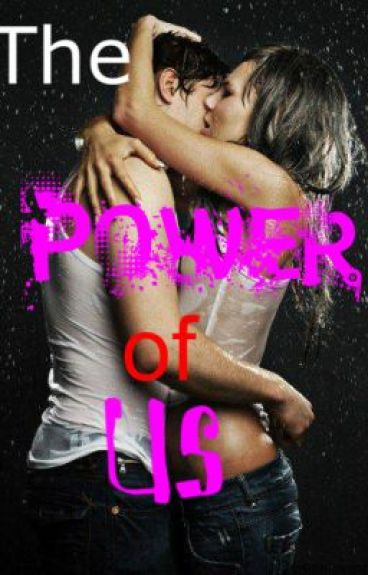 The Power of Us! (Sequel to The Powerful One)