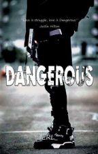 Dangerous by E_OT12