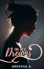In my dreams by HoneyColouredRoses