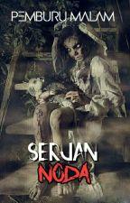 SERUAN NODA(complete) by pemburumalam