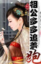 Tướng công nhiều hơn đuổi theo chạy - Hồ điệp hôn hoa hương ( Xuyên qua - NP ) by HanHaWon