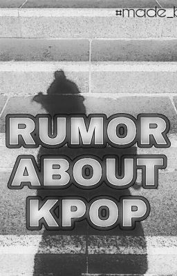 Rumor about Kpop