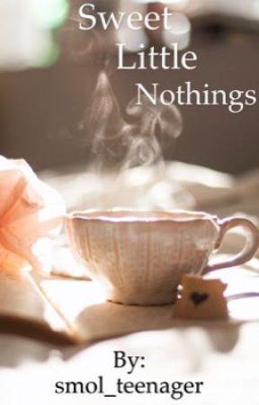Sweet little nothings  by smol_teenager
