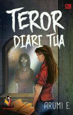 Teror Diari Tua (akan difilmkan) by Arumi_e