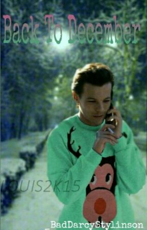 Back To December [L.S] by _BadDarcyStylinson