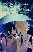 [SOSPESA] ||You're my rain|| 【Mikayuu】 by Kidda_senpai