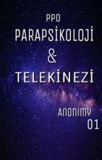 Parapsikoloji & Telekinezi by Anonimy01