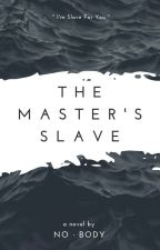 The Master's Slave by DesereeLean