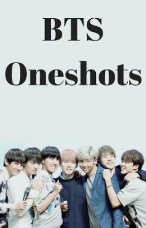 BTS Oneshots by _bangtan_sonyeondamn