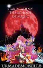 Star Academy: The School of Magic by urmademoiselle
