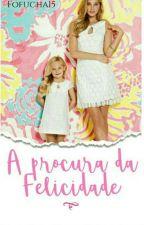 A Procura da Felicidade by fofucha15