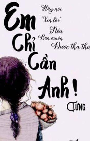 [Oneshot]: Song-Bình: Em Chỉ Cần Anh !