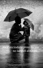Nu E Niciodata Prea Tarziu Sa Iubesti Din Nou... by OanaJanette