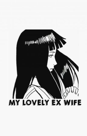 MY Lovely Ex Wife. (#8) by anatasya6