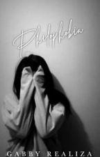 PHILOPHOBIA  by GabbyGabrielle13