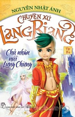 Chuyện xứ Lang Biang - Tập 3 - Nguyễn Nhật Ánh