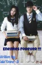 Enemies Forever !!! by CuteDane