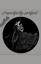 Imperfectly Perfect ∘˚˳°Aarmau AU∘˚˳° by VioletViety