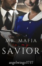 Mr Mafia is my saviour by angelwingz3737