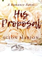 His Proposal by ScionMarion