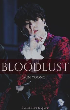 Bloodlust || myg by sylveresque