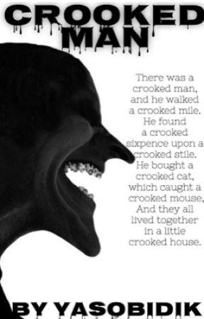Crooked Man by yasobidik