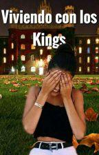 Viviendo con los Kings [VCLK] by worldsmile_