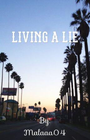 Living A Lie by malaaa04