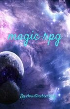 magic rpg (open) by christinebierling