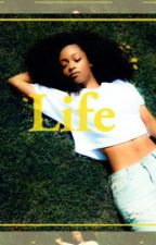 Life by Qveenmel_