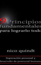 9 Principios fundamentales para lograrlo todo by nicoquindt