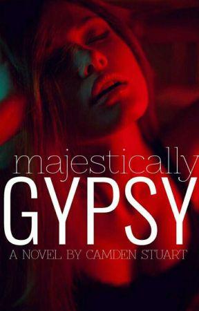 Majestically Gypsy by CamdenStuart