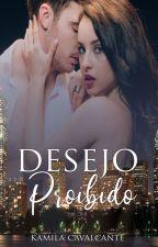 Desejo Proibido by Kami_Cavalcante