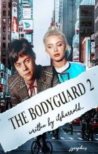 the bodyguard 2. |h.s.| by itsharrold_