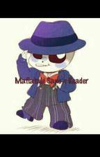 Mafiatale! Sans x Assassin reader (⚠ cringe) by Leslie_RStudio
