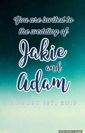 The wedding of Jakie and Adam  by Dont_Even_Bother_