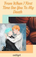 From When I First Time See You To My Death (BTS YoonMin fanfic.) by csillgrl