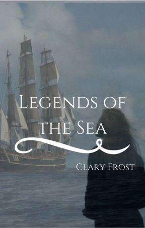 Legends of the Sea by clary_frost