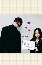 White Sugar (Sweetheart) by 19O8KIM
