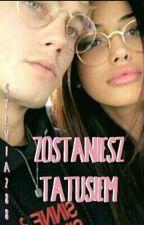 Zostaniesz Tatusiem! by sylvia288
