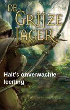 De grijze jager  - Halt's onverwachte leerling - fanfictie by NerdV5