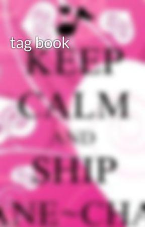 tag book by Ashleyisawesomemybae