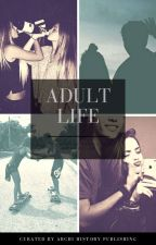 Adult Life by _AmoAmi1_