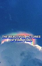 ☽The    Beautiful    Pictures    Of    Evan    Fong☾ by voda-cious