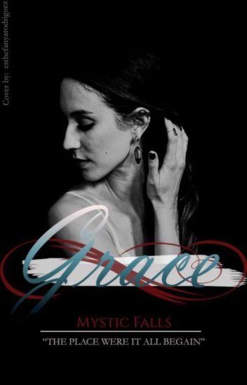 Grace - Elijah Mikaelson -