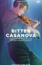 Bitter Casanova by stupidlyinlove