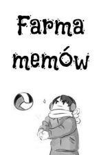 [HQ] Farma memów by _Thebill_